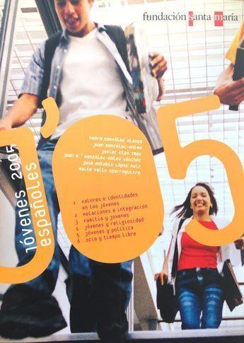 Jóvenes 2005 Fundación SM Estudios sobre Juventud observatorio de la Juventud
