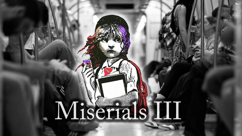 Miserials III. La revolución silenciosa